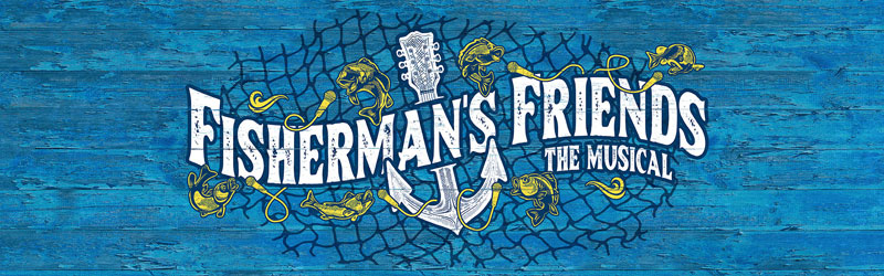 FISHERMANS FRIENDS THE MUSICAL